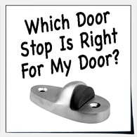 Choosing the Right Door Stop