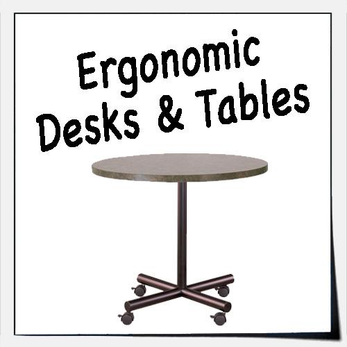 Ergonomic Desks & Tables
