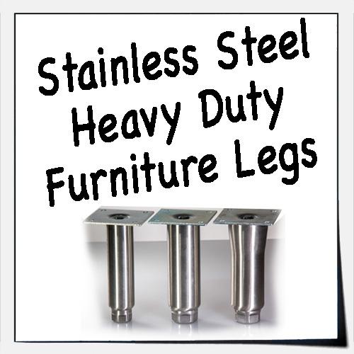 Stainless Steel Heavy Duty Furniture Legs