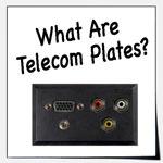 What Are Telecom Plates